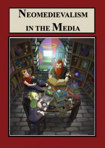 Book Cover: Neomedievalism in the Media